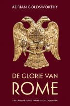 Adrian  Goldsworthy De glorie van Rome