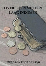 Jacqueline Voordewind Sieberen Voordewind, Overleven met een laag inkomen