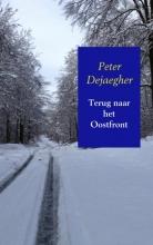 Peter  Dejaegher Terug naar het Oostfront