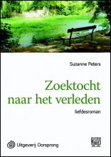 Suzanne  Peters Zoektocht naar het verleden - grote letter uitgave