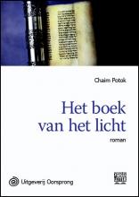 Chaim  Potok Het boek van het licht - grote letter uitgave
