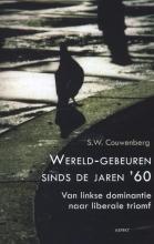 S.W.  Couwenberg Wereldgebeuren sinds de jaren 60