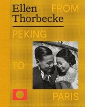 Rik Suermondt Ruben Lundgren, Ellen Thorbecke - From Peking to Paris