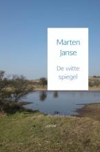 Marten  Janse De witte spiegel