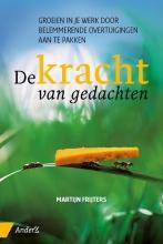 Martijn Frijters , De kracht van gedachten