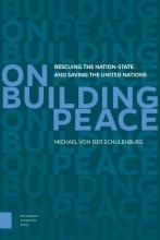 Michael von der Schulenburg On building peace
