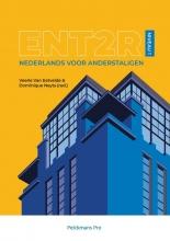 Veerle Van Eetvelde Dominique Neyts, ENT2R Niveau 1
