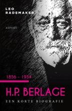 Leo Rademaker , H.P. Berlage 1856 - 1934