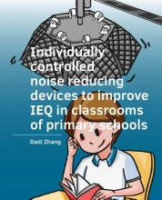 Dadi Zhang , Individually ­controlled noise reducing ­devices to improve IEQ in classrooms of primary schools