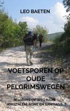 Leo  Baeten Voetsporen op oude pelgrimswegen