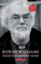 Rowan Williams , Geloof in de publieke ruimte