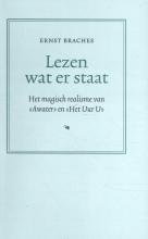 Ernst Braches , Lezen wat er staat