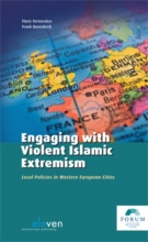 Vermeulen, Floris / Bovenkerk, Frank Engaging with violent Islamic extremism