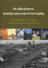 E.  Albers, M.  Benjamins, L.  Kanneworff De Binckhorst bedrijventerrein in beweging