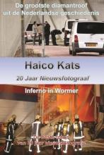 Haico Kats , Haico Kats 20 jaar nieuwsfotograaf