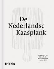 Maarten  Koek, Etienne  Verhoeff De Nederlandse Kaasplank