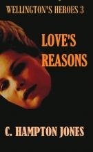 C.  Hampton Jones Wellington`s heroes Love`s reasons