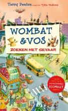 Terry  Denton Wombat & Vos zoeken het gevaar