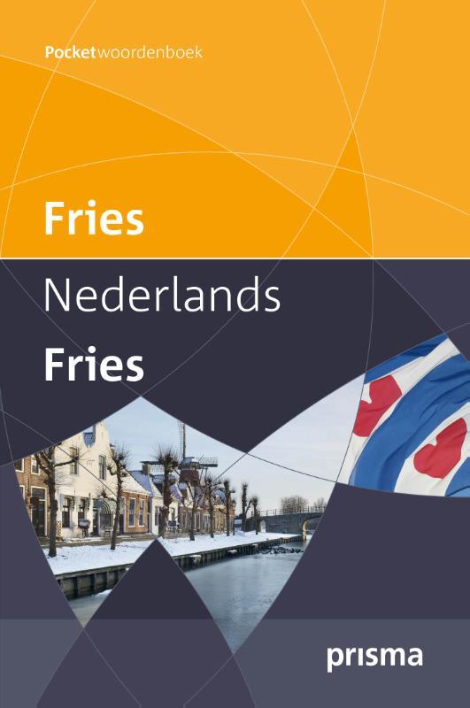 Janneke Spoelstra, Arjan Hut, Jantsje Post,Prisma pocketwoordenboek Fries