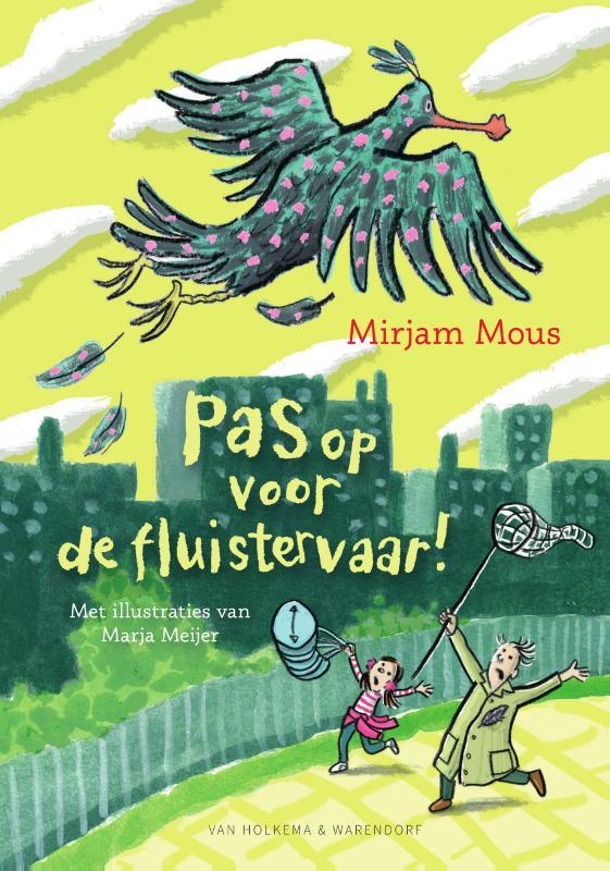 Mirjam Mous,Pas op voor de fluistervaar!