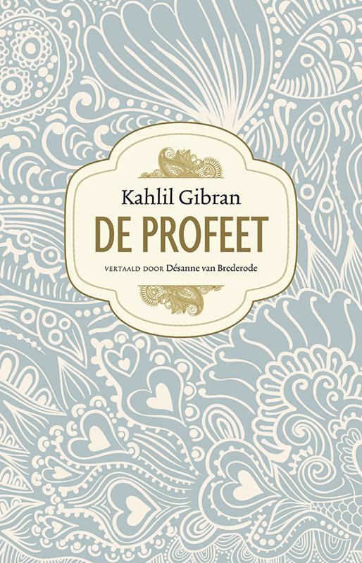 Kahlil Gibran,De profeet