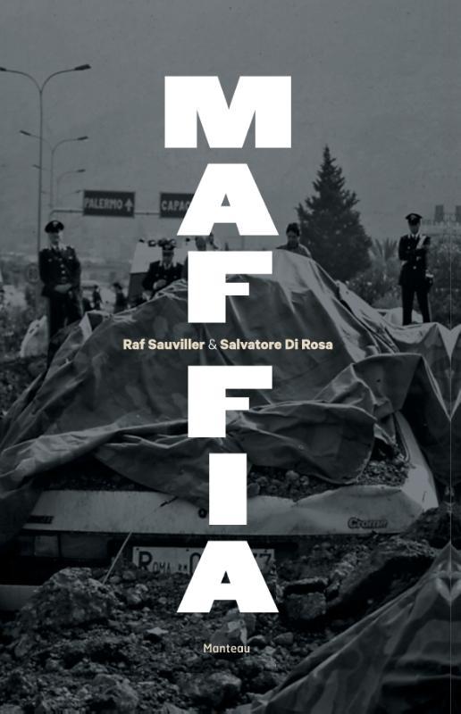 Raf Sauviller, Salvatore Di Rosa,Maffia