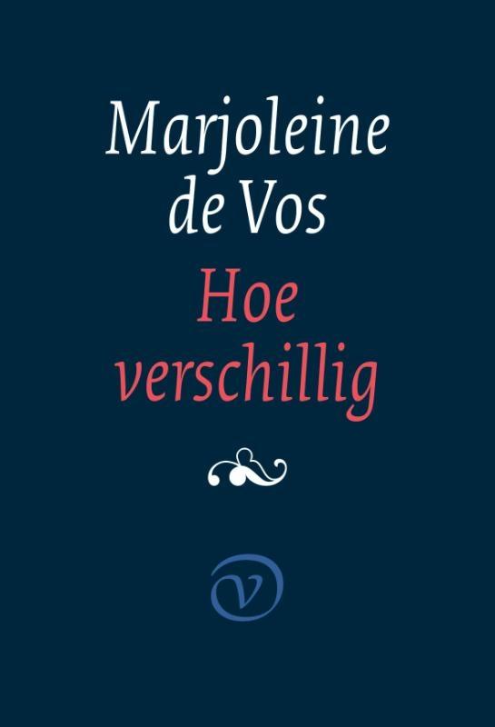 Marjoleine de Vos,Hoe verschillig