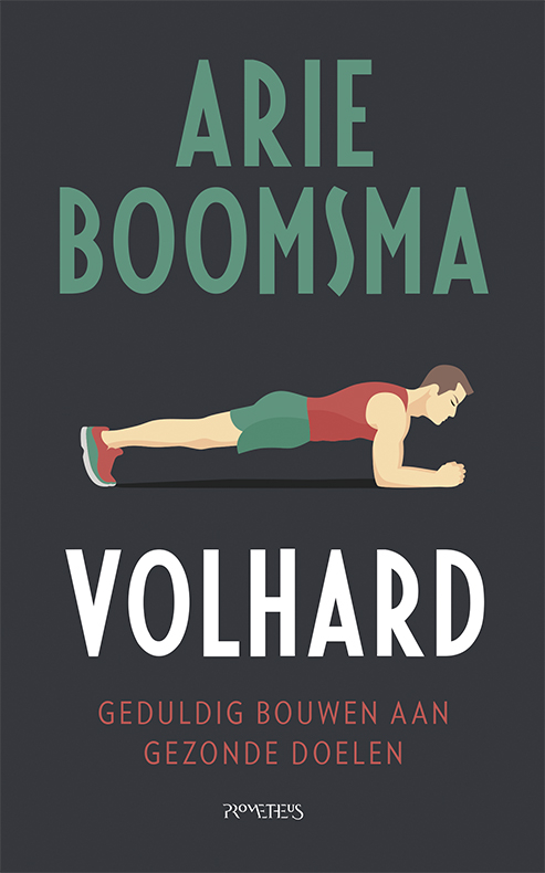 Arie Boomsma,Volhard