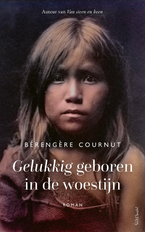 Bérengère Cournut,Gelukkig geboren in de woestijn