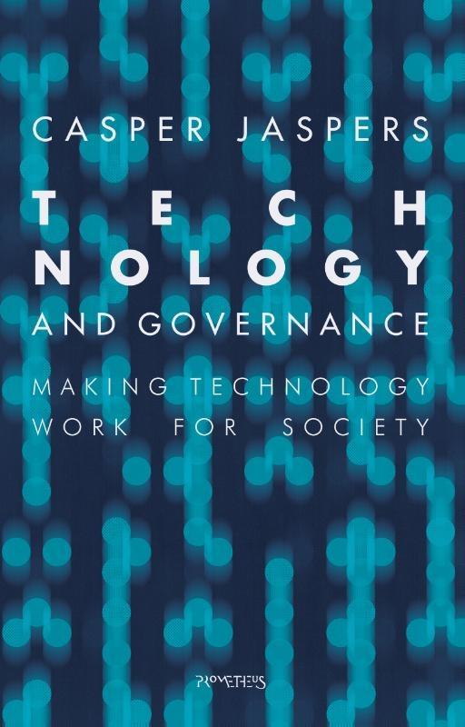 Casper Jaspers,Technology and Governance