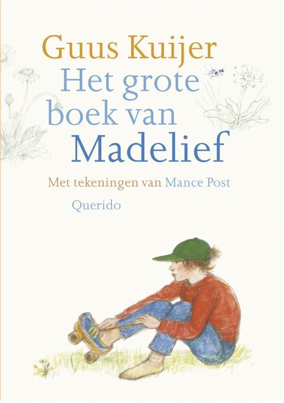Guus Kuijer,Het grote boek van Madelief