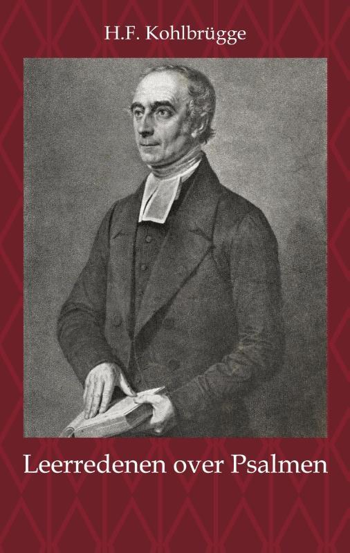 H.F. Kohlbrügge,Leerredenen over Psalmen