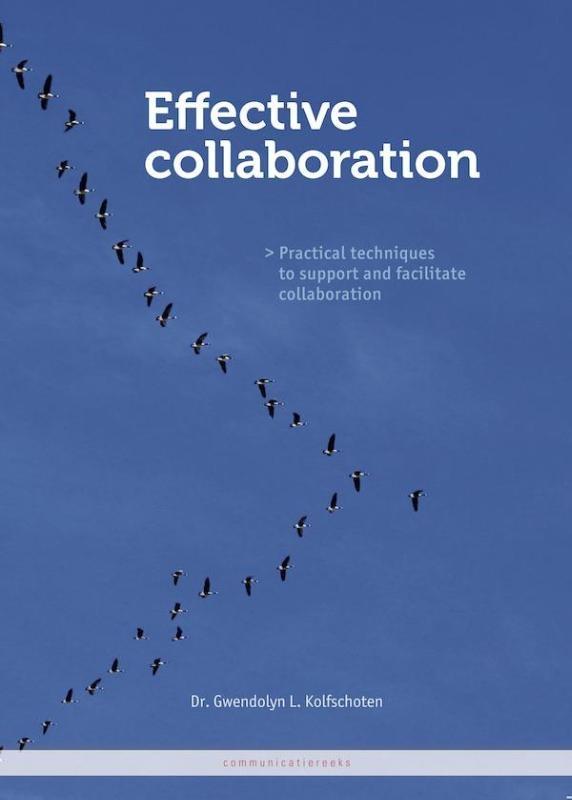 Gwendolyn L. Kolfschoten,Effective collaboration