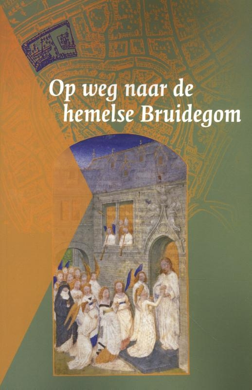 ,Op weg naar de hemelse Bruidegom