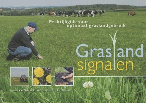 B. Klein Swormink, N. van Eekeren, B. Philipsen,Graslandsignalen