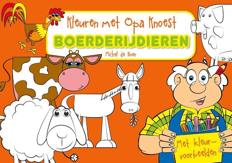 ,Kleuren met Opa Knoest - Boerderijdieren - 5 ex.