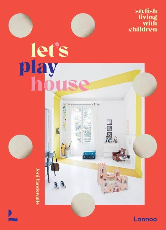 Joni Vandewalle,Let`s play house