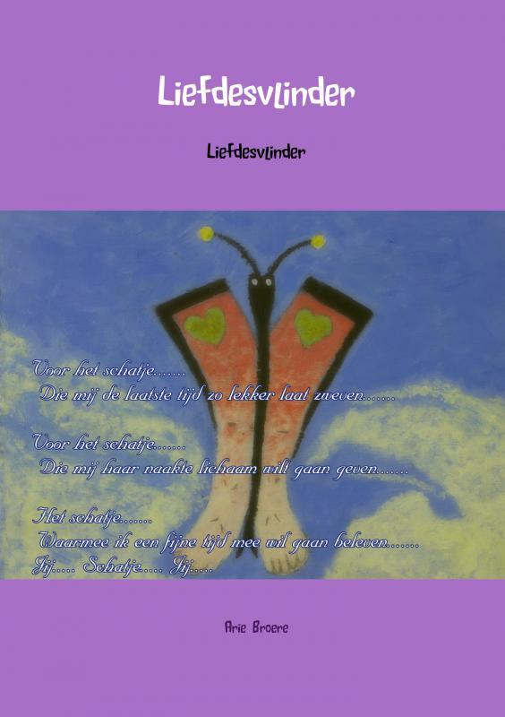 Arie Broere,Liefdesvlinder