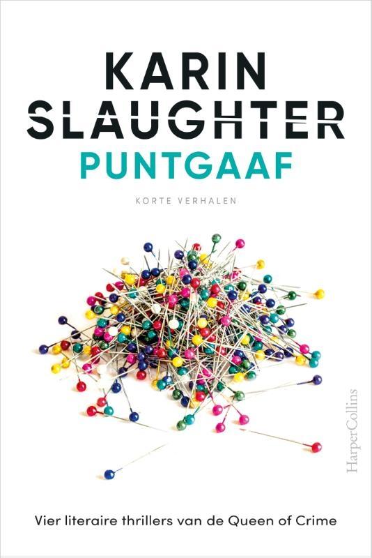 Karin Slaughter,Puntgaaf