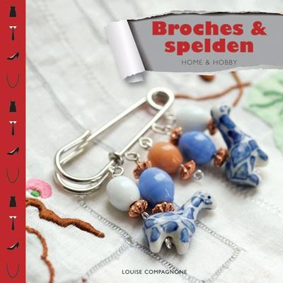 Louise Compagnone,Broches en pins