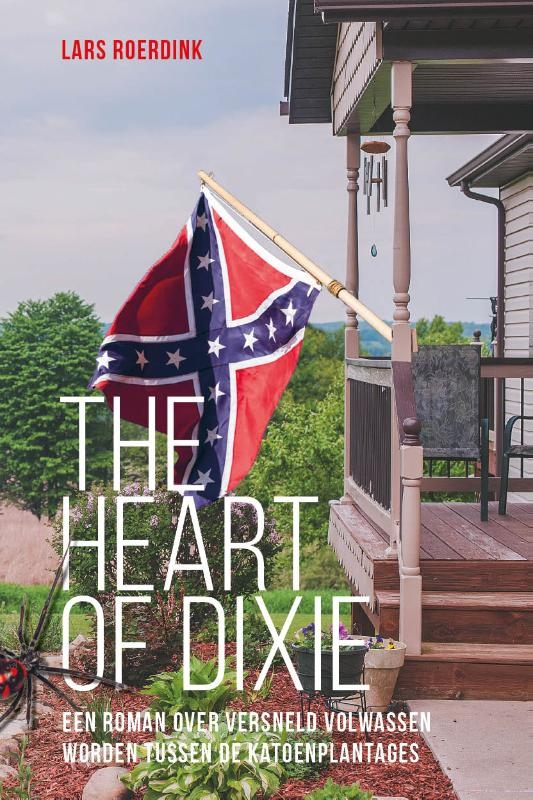 Lars Roerdink,The Heart of Dixie