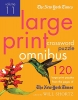 New York Times,The New York Times Large-Print Crossword Puzzle Omnibus, Volume 11