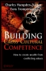 Hampden-Turner, Charles,Building Cross-Cultural Competence