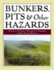 Richardson, Forrest L.,Bunkers, Pits & Other Hazards