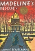 Bemelmans, Ludwig,Madeline`s Rescue