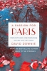 Downie, David,A Passion for Paris