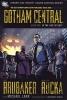 Brubaker, Ed,   Rucka, Greg,Gotham Central 1