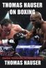 Hauser, Thomas,Thomas Hauser on Boxing
