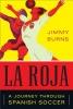 Burns, Jimmy,La Roja