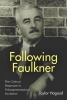 Hagood, Taylor,Following Faulkner